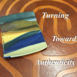 Turning Towards Authenticity